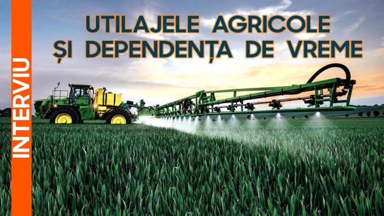 Nu există agricultură performantă fără utilaje
