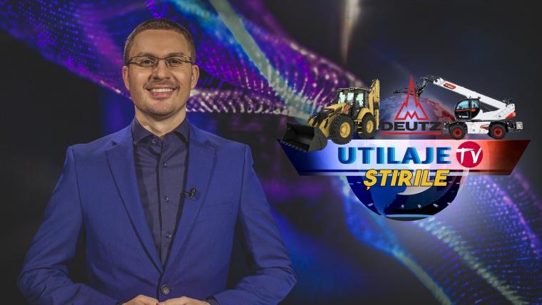 Știrile Utilaje TV | Ediția numărul 7