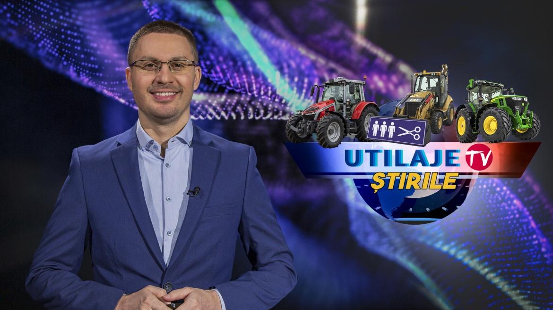 Știrile Utilaje TV | Ediția numărul 9