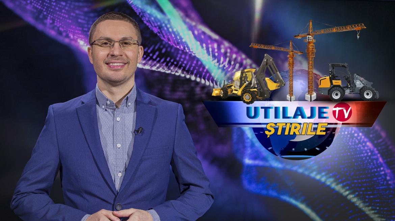 Știrile Utilaje TV | Ediția numărul 10