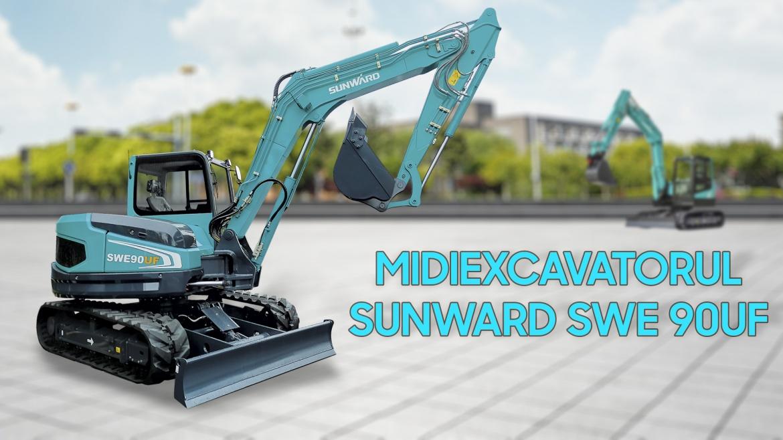 Midiexcavatorul Sunward SWE 90UF