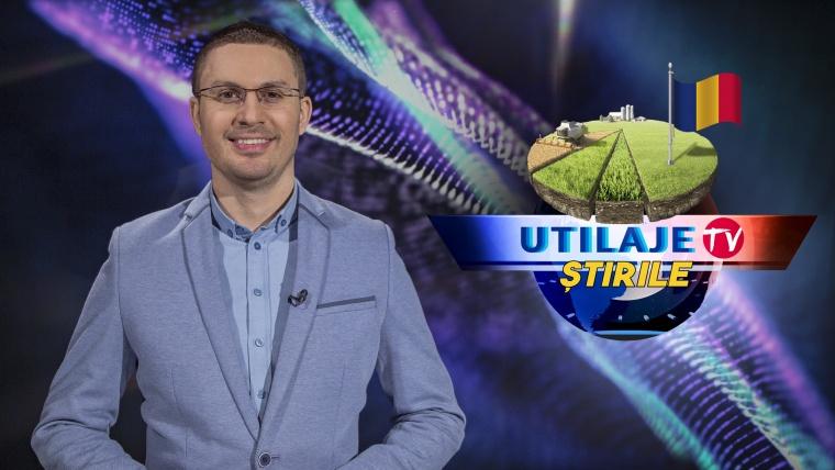 Știrile Utilaje TV | Ediția numărul 17