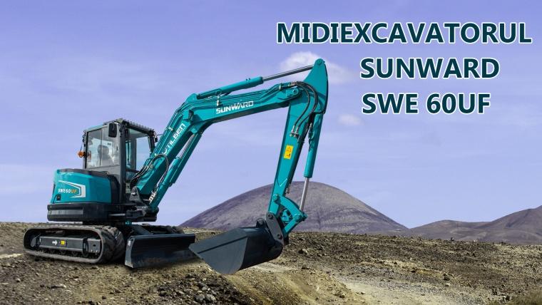 Midiexcavatorul Sunward SWE 60UF