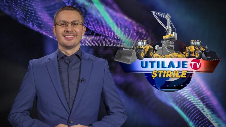 Știrile Utilaje TV | Ediția numărul 18