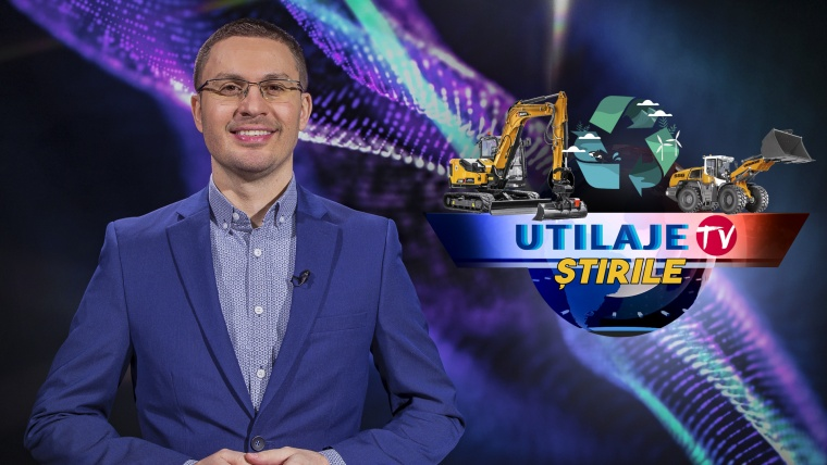 Știrile Utilaje TV | Ediția numărul 21