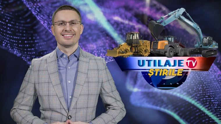 Știrile Utilaje TV | Ediția numărul 19
