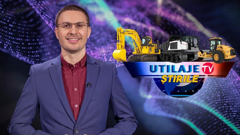 Știrile Utilaje TV | Ediția numărul 23