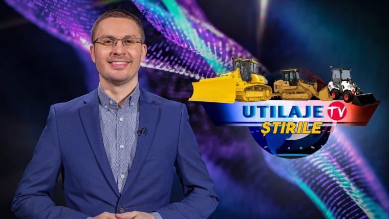 Știrile Utilaje TV   Ediția numărul 25