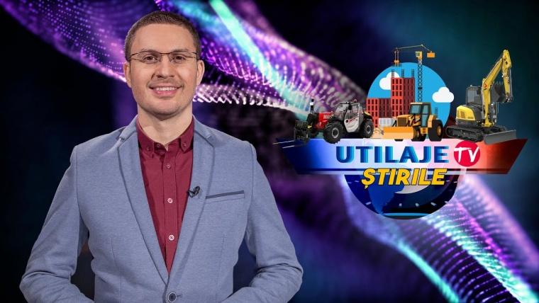 Știrile Utilaje TV | Ediția numărul 24